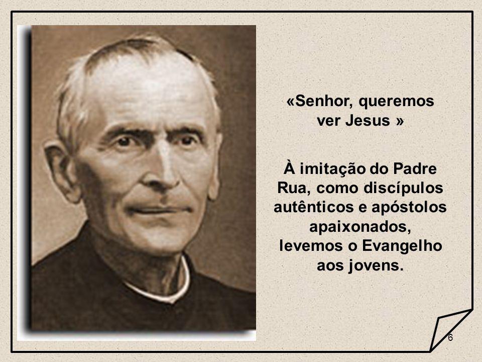 «Senhor, queremos ver Jesus »