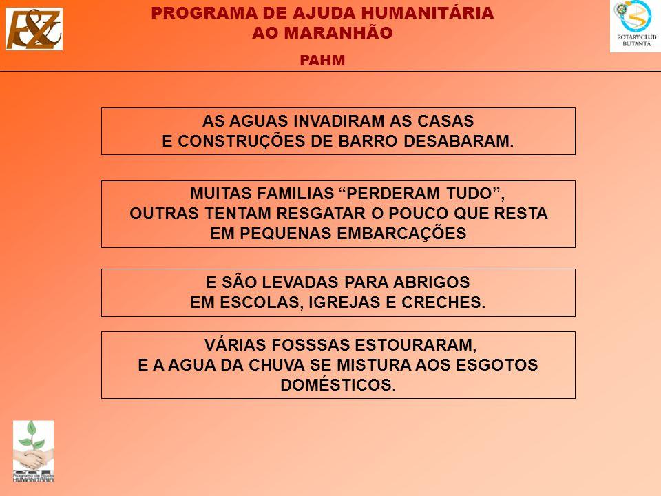 AS AGUAS INVADIRAM AS CASAS E CONSTRUÇÕES DE BARRO DESABARAM.