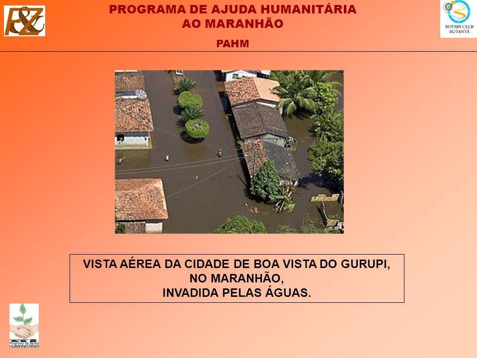 VISTA AÉREA DA CIDADE DE BOA VISTA DO GURUPI, NO MARANHÃO, INVADIDA PELAS ÁGUAS.