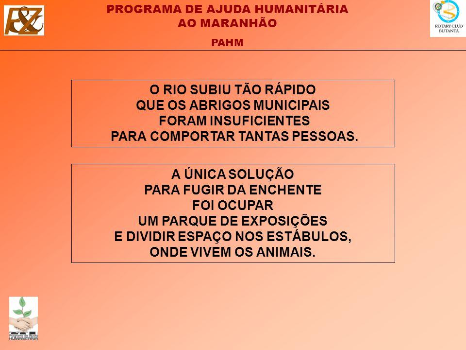 O RIO SUBIU TÃO RÁPIDO QUE OS ABRIGOS MUNICIPAIS FORAM INSUFICIENTES PARA COMPORTAR TANTAS PESSOAS.