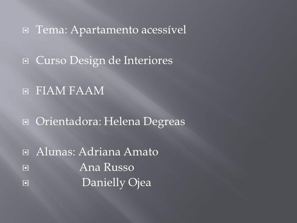 Tema: Apartamento acessível