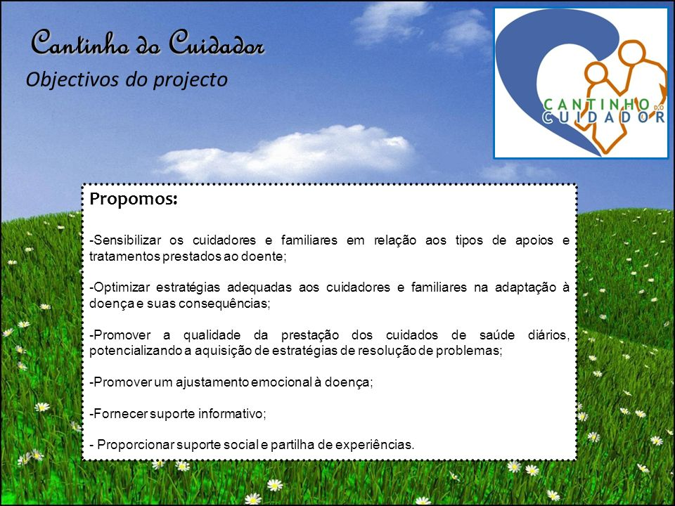 Cantinho do Cuidador Objectivos do projecto