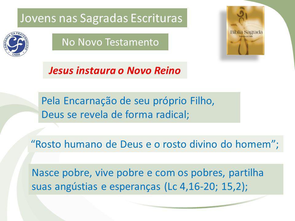 Jesus instaura o Novo Reino