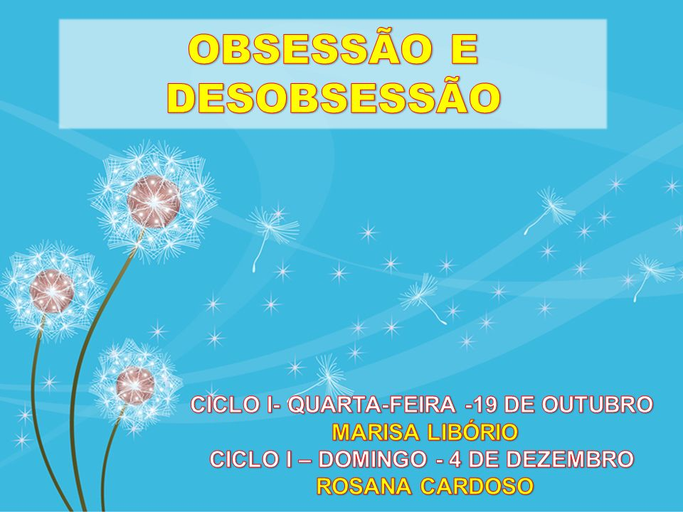 OBSESSÃO E DESOBSESSÃO