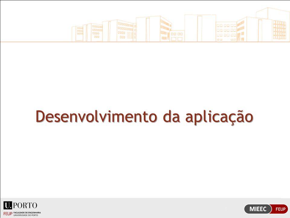 Desenvolvimento da aplicação