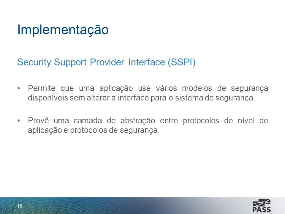 Implementação Security Support Provider Interface (SSPI)