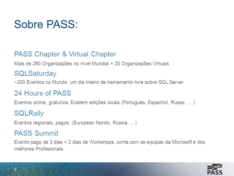 Sobre PASS: PASS Chapter & Virtual Chapter