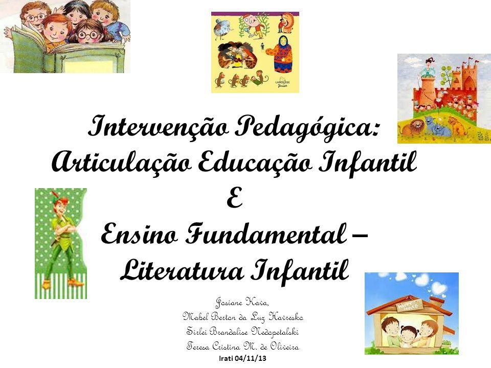 Intervenção Pedagógica: Articulação Educação Infantil E