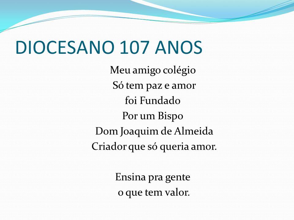 DIOCESANO 107 ANOS