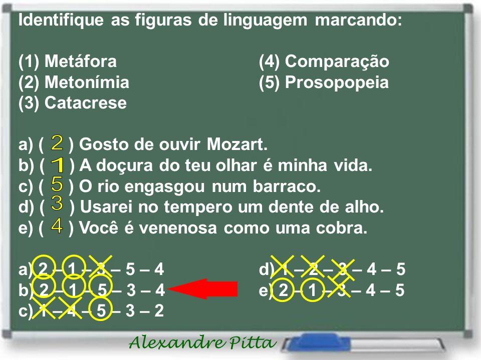 2 1 5 3 4 Identifique as figuras de linguagem marcando: