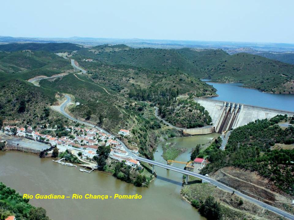 Rio Guadiana – Rio Chança - Pomarão