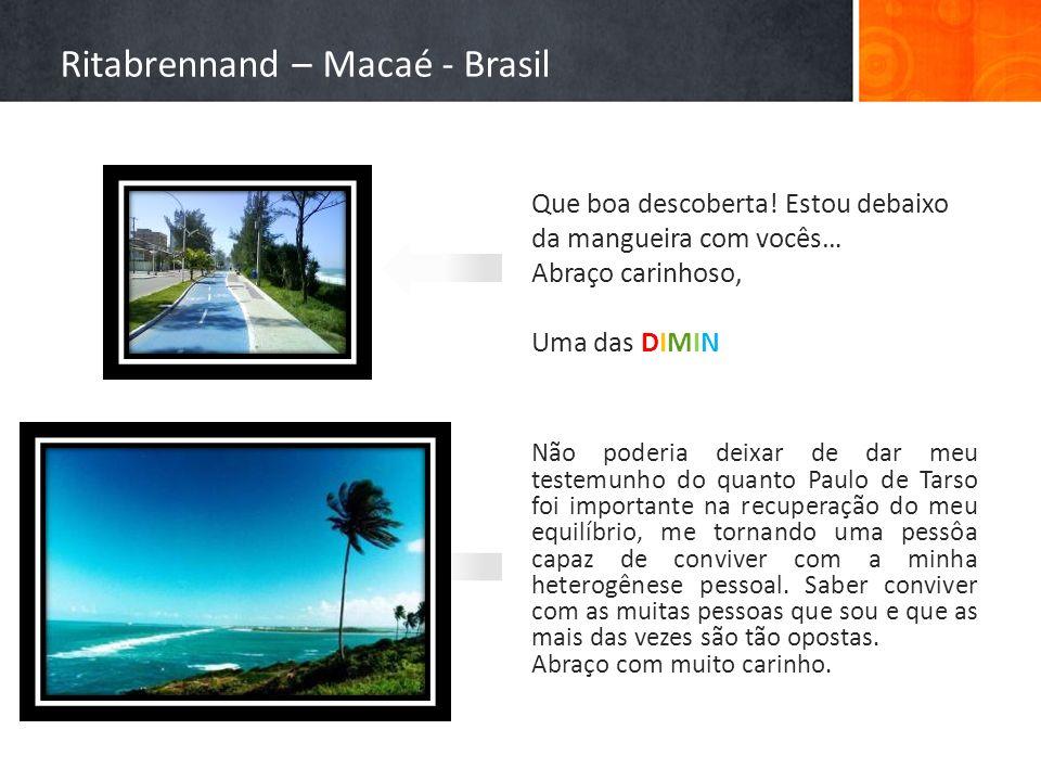 Ritabrennand – Macaé - Brasil
