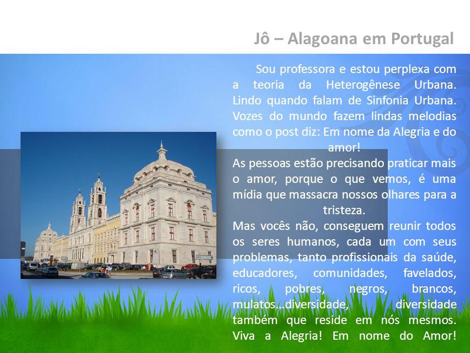 Jô – Alagoana em Portugal