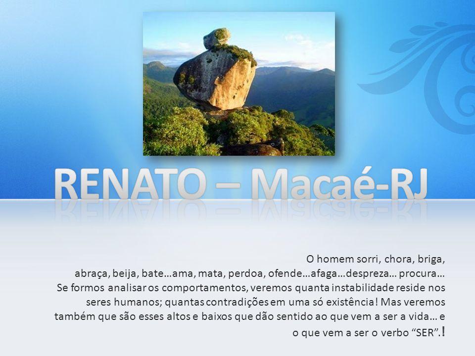 RENATO – Macaé-RJ