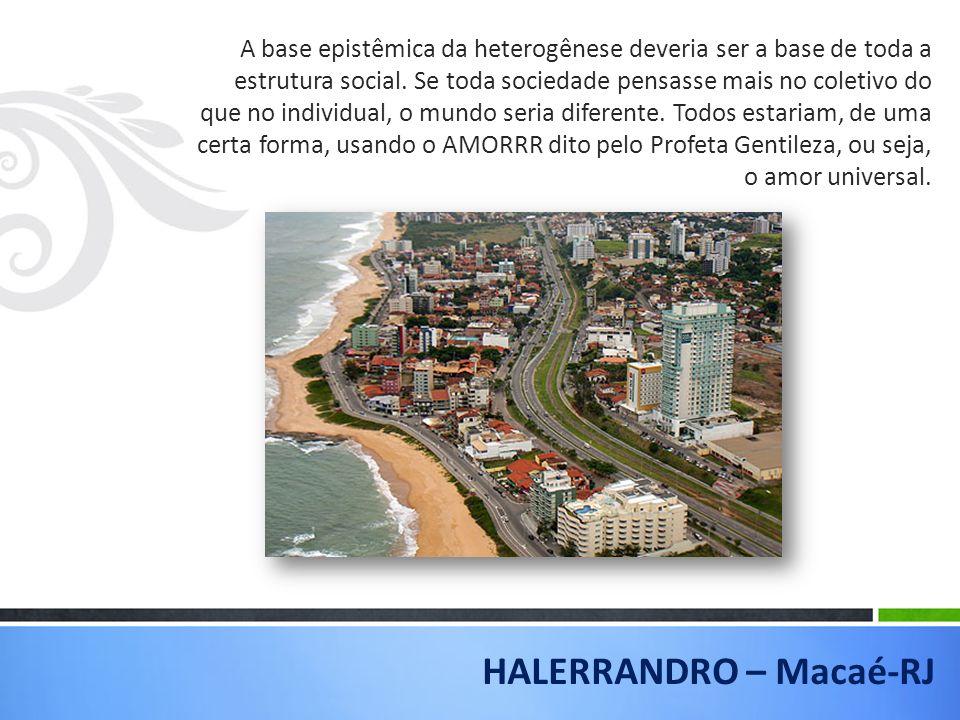 HALERRANDRO – Macaé-RJ
