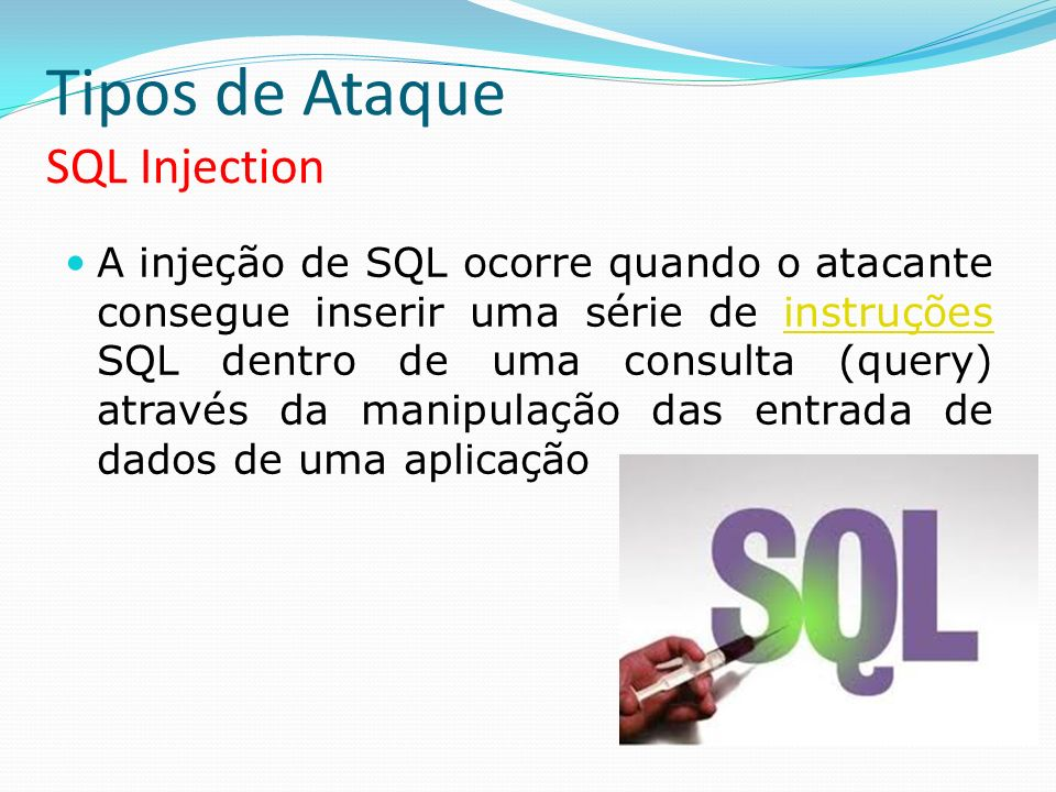 Tipos de Ataque SQL Injection
