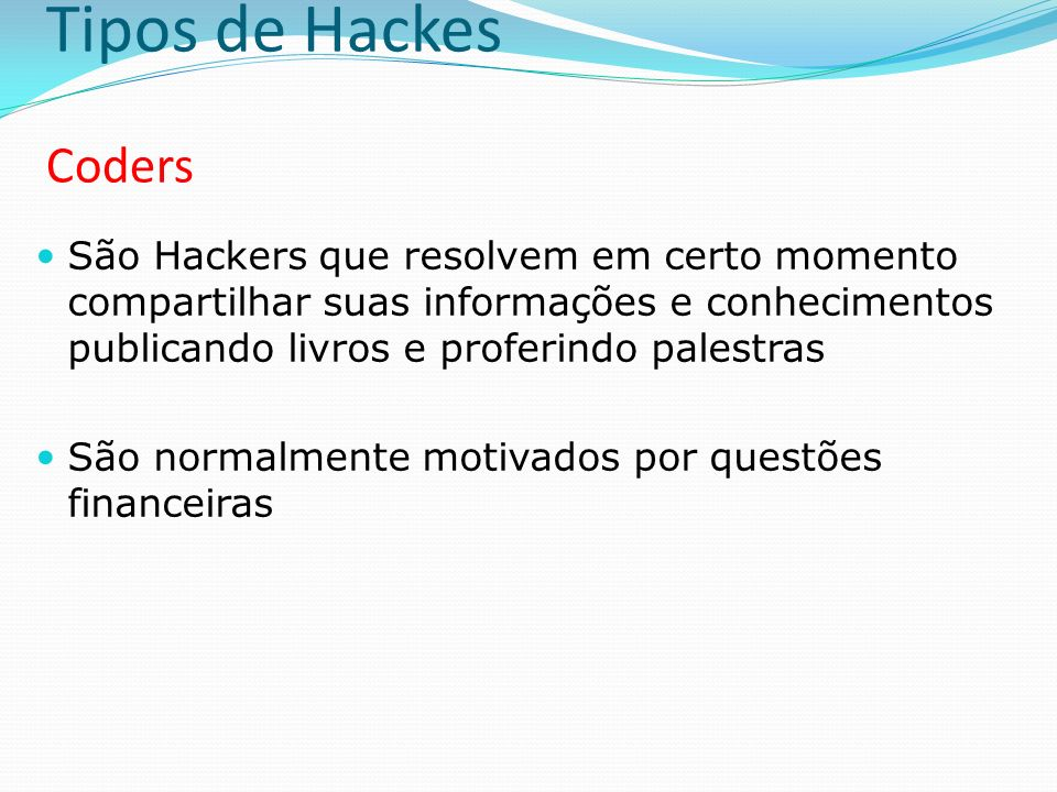 Tipos de Hackes Coders