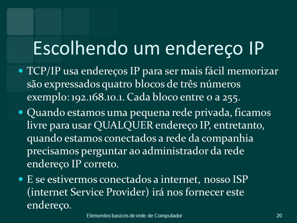Escolhendo um endereço IP