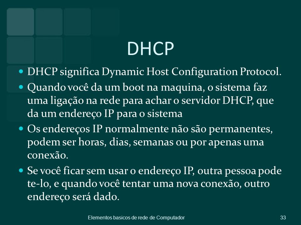 DHCP DHCP significa Dynamic Host Configuration Protocol.