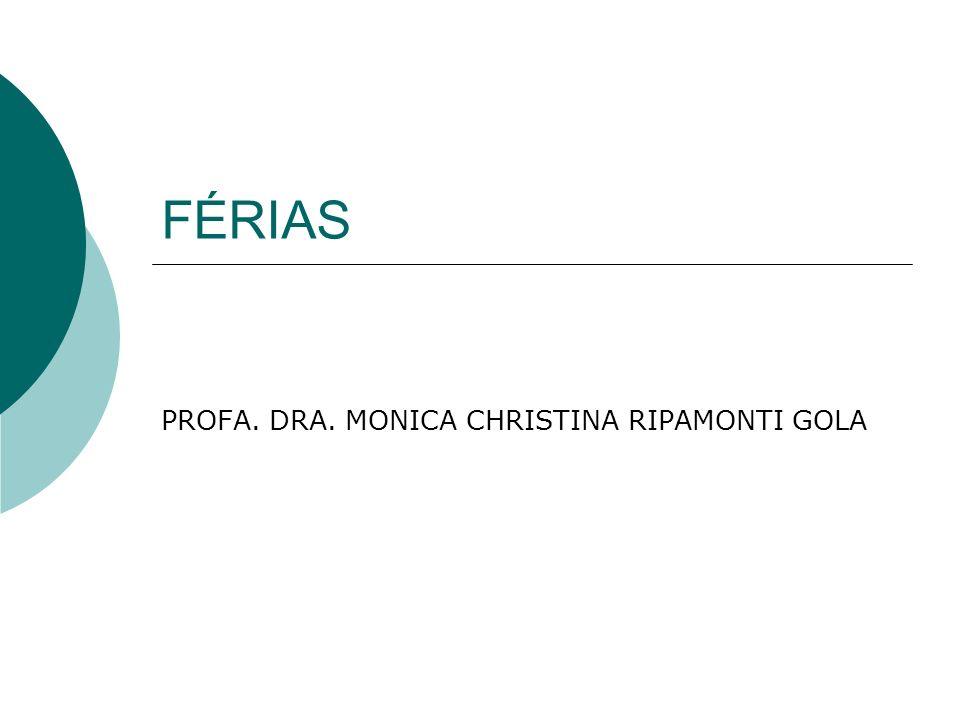 PROFA. DRA. MONICA CHRISTINA RIPAMONTI GOLA