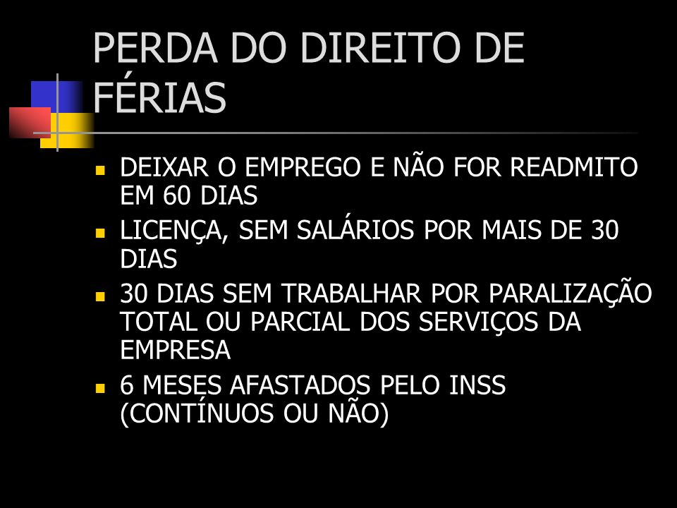 PERDA DO DIREITO DE FÉRIAS