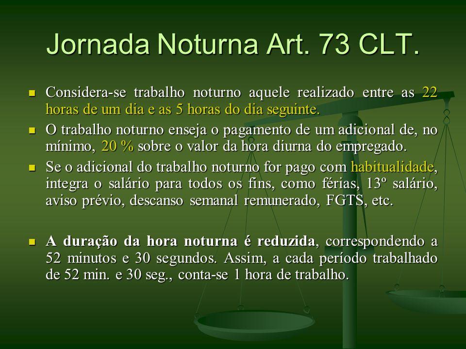 Jornada Noturna Art. 73 CLT.