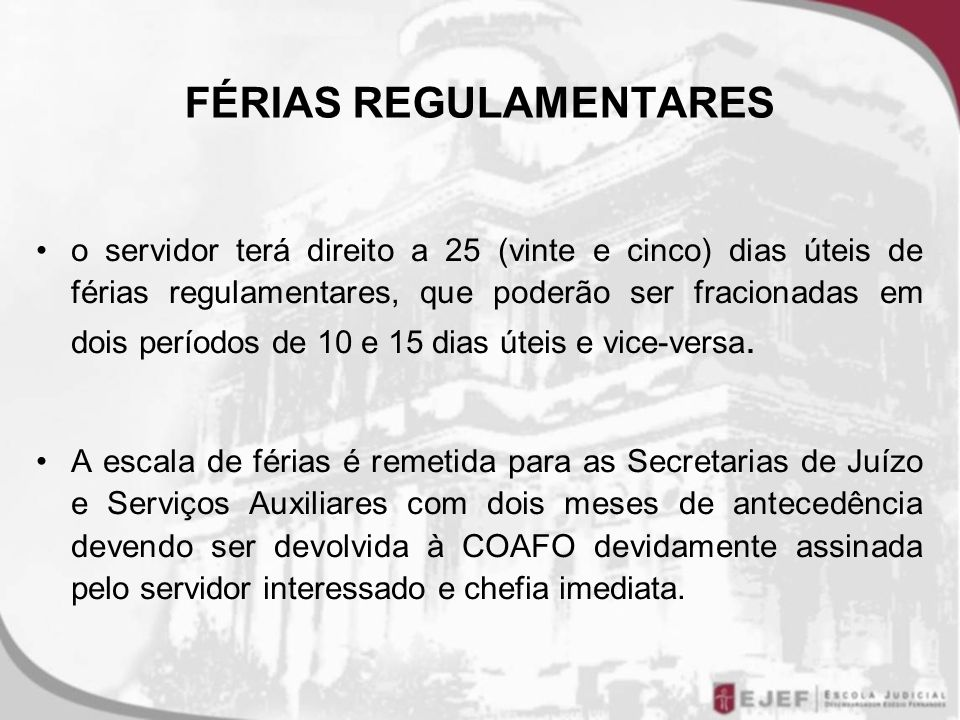FÉRIAS REGULAMENTARES