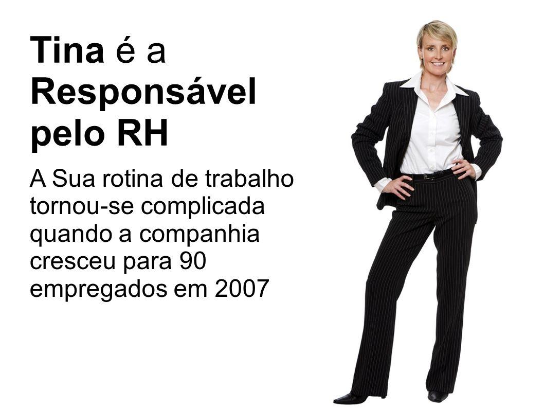 Tina é a Responsável pelo RH