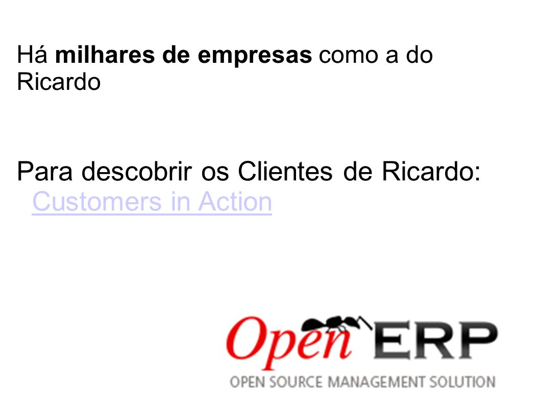 Para descobrir os Clientes de Ricardo: Customers in Action