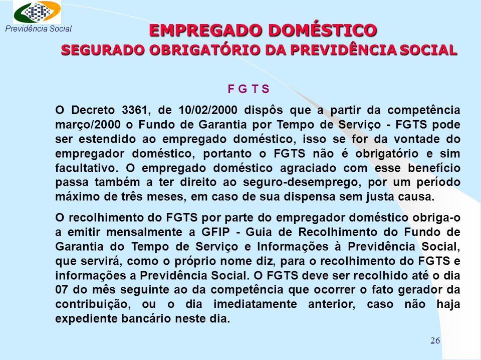 EMPREGADO DOMÉSTICO SEGURADO OBRIGATÓRIO DA PREVIDÊNCIA SOCIAL