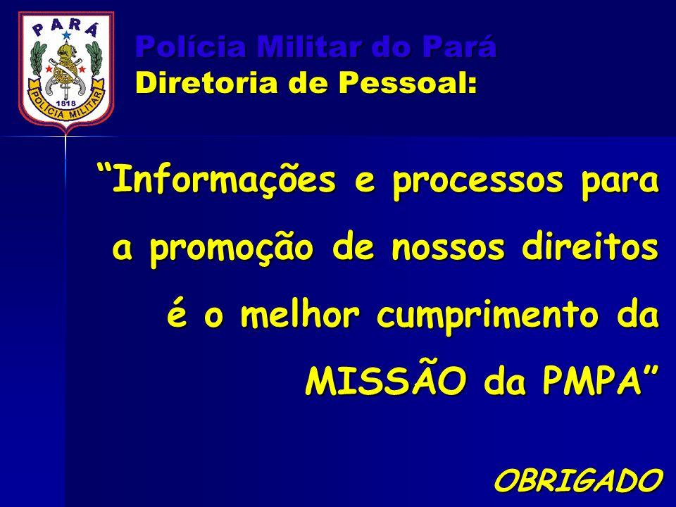 Polícia Militar do Pará Diretoria de Pessoal: