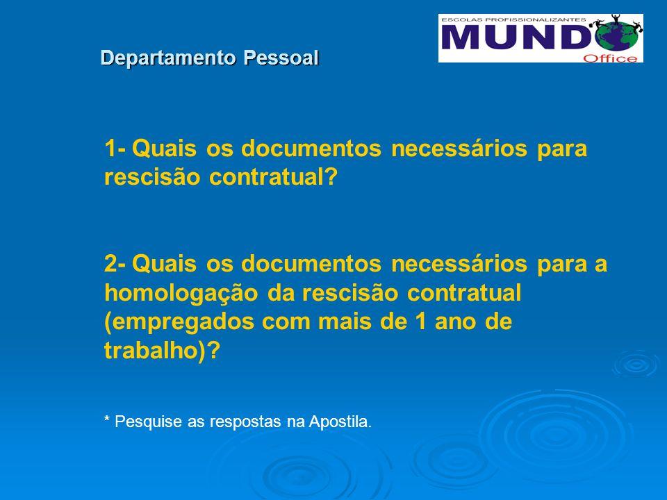 1- Quais os documentos necessários para rescisão contratual