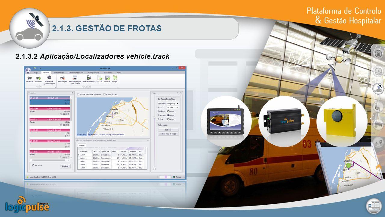 2.1.3. GESTÃO DE FROTAS 2.1.3.2 Aplicação/Localizadores vehicle.track