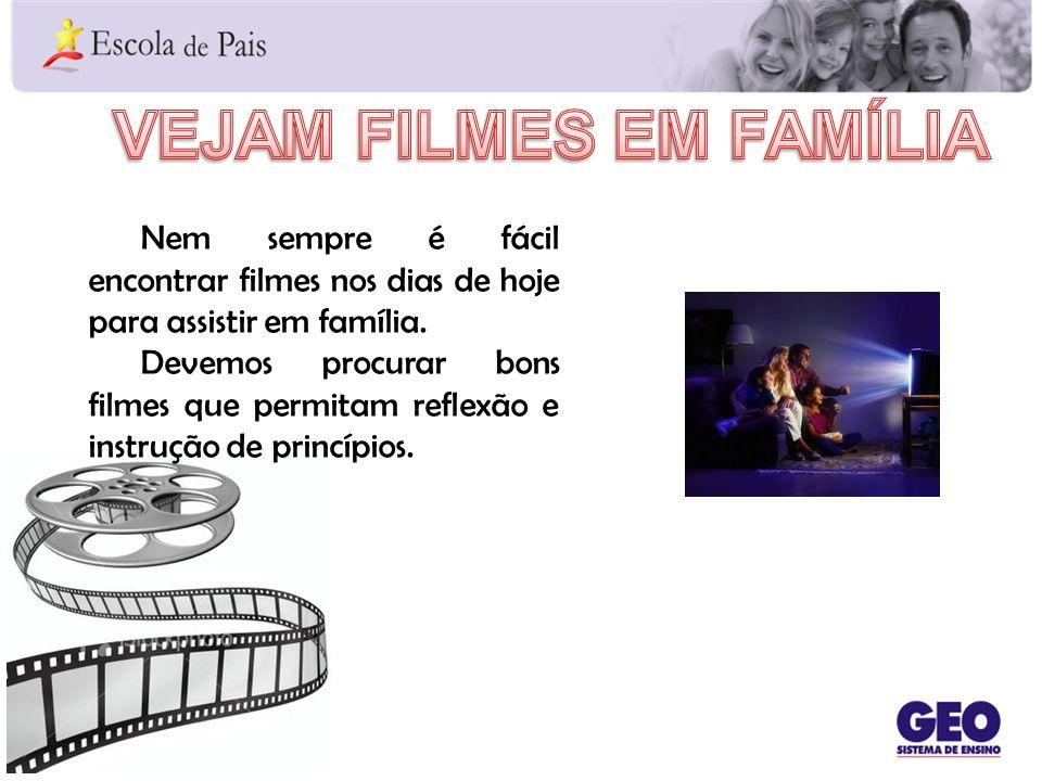 Vejam filmes em família