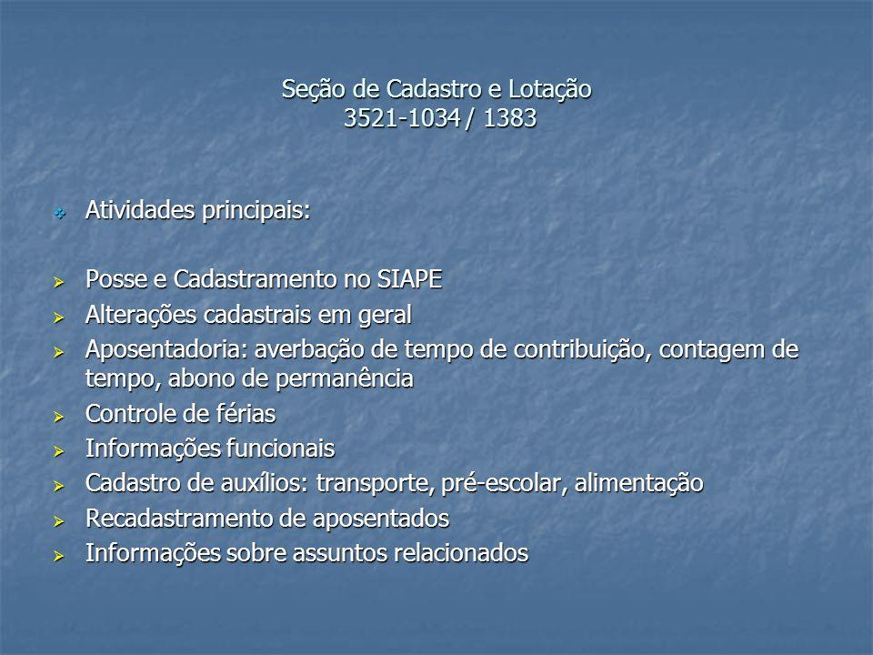 Seção de Cadastro e Lotação 3521-1034 / 1383