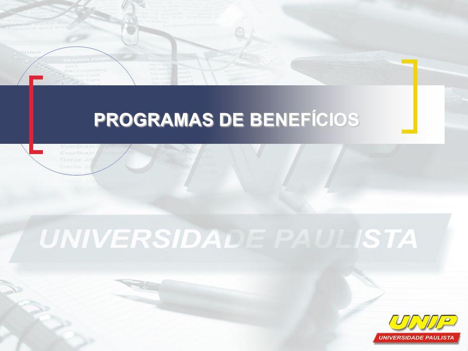 PROGRAMAS DE BENEFÍCIOS