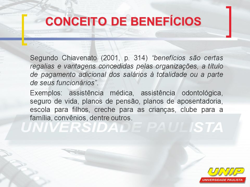 CONCEITO DE BENEFÍCIOS