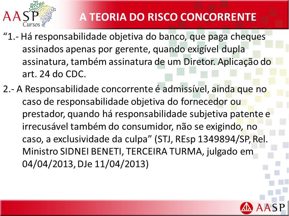 A TEORIA DO RISCO CONCORRENTE