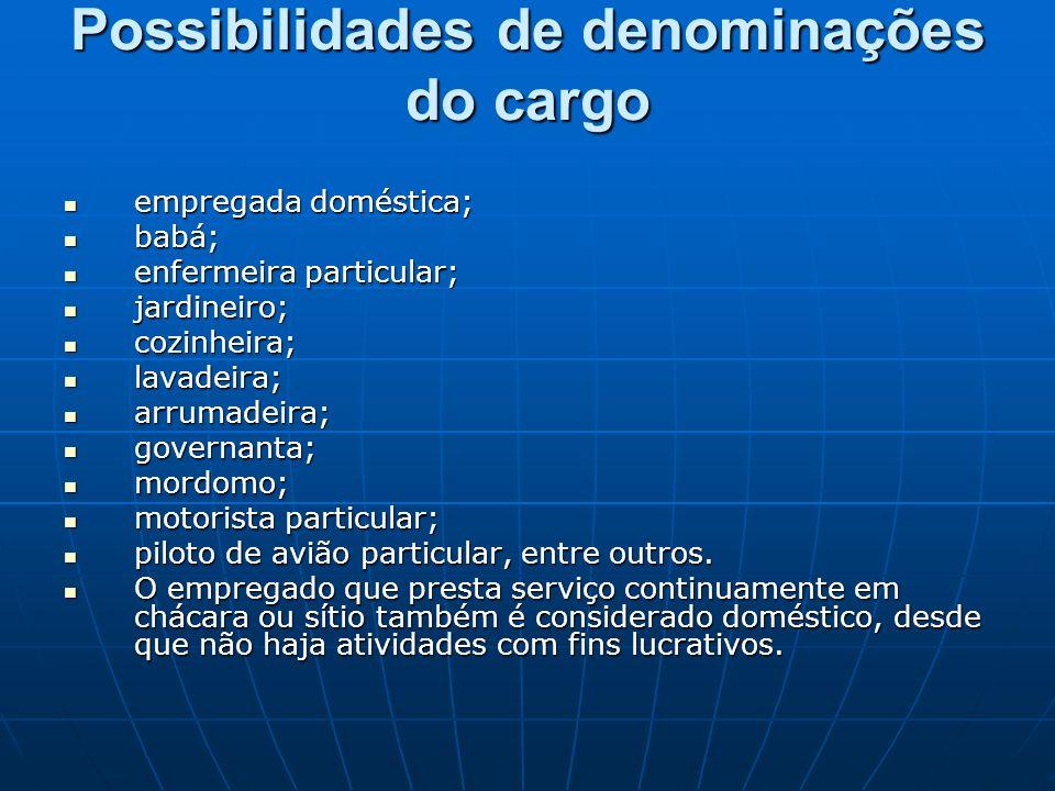 Possibilidades de denominações do cargo