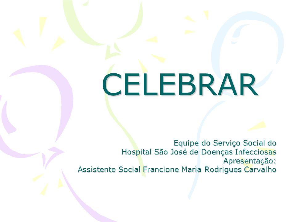 CELEBRAR Equipe do Serviço Social do