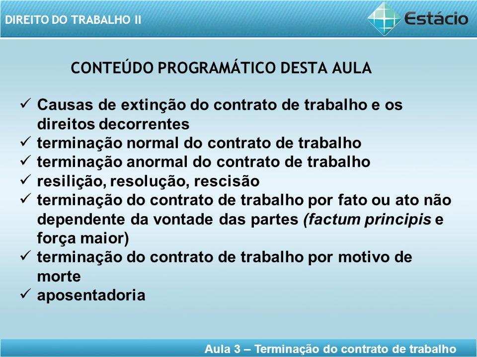 CONTEÚDO PROGRAMÁTICO DESTA AULA
