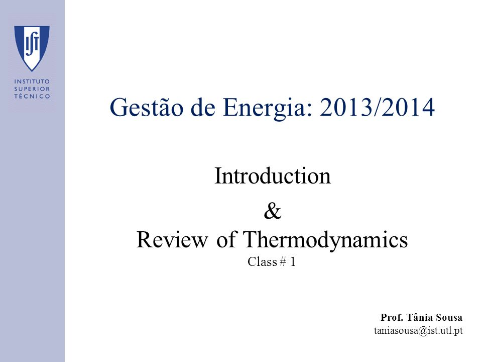 & Review of Thermodynamics Class # 1