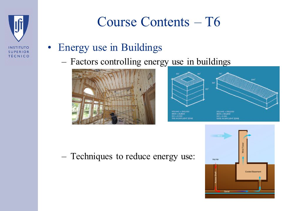 Course Contents – T6 Energy use in Buildings