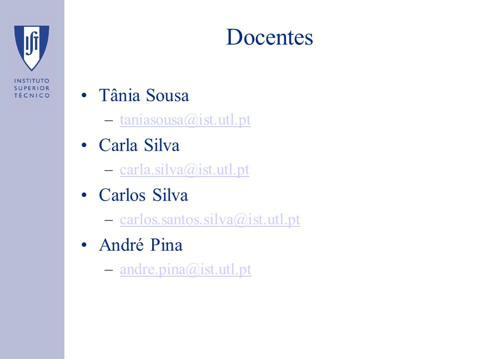Docentes Tânia Sousa Carla Silva Carlos Silva André Pina