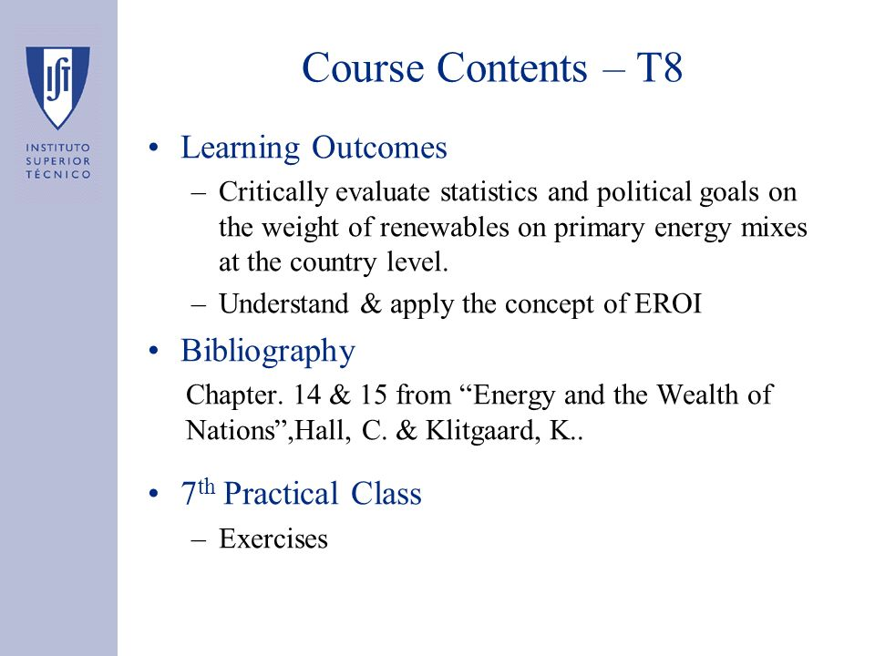Course Contents – T8 Learning Outcomes Bibliography