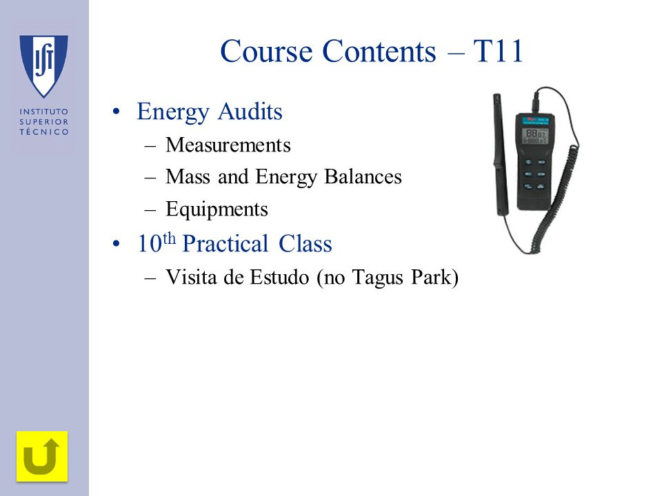 Course Contents – T11 Energy Audits 10th Practical Class Measurements