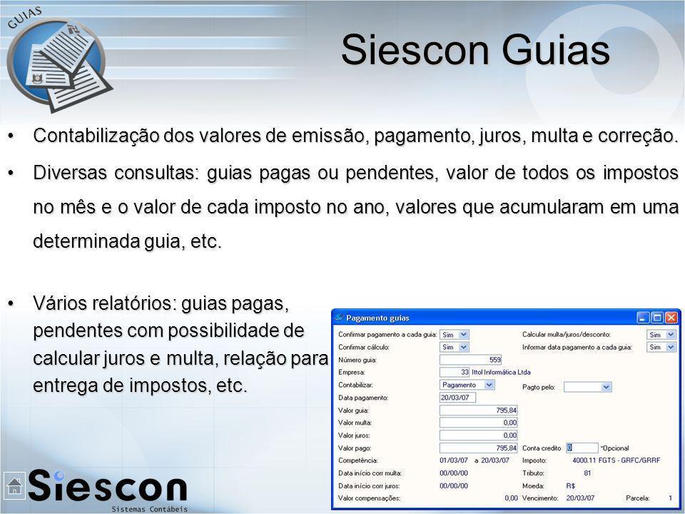 Siescon Guias Contabilização dos valores de emissão, pagamento, juros, multa e correção.
