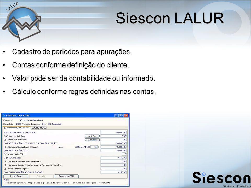 Siescon LALUR Cadastro de períodos para apurações.