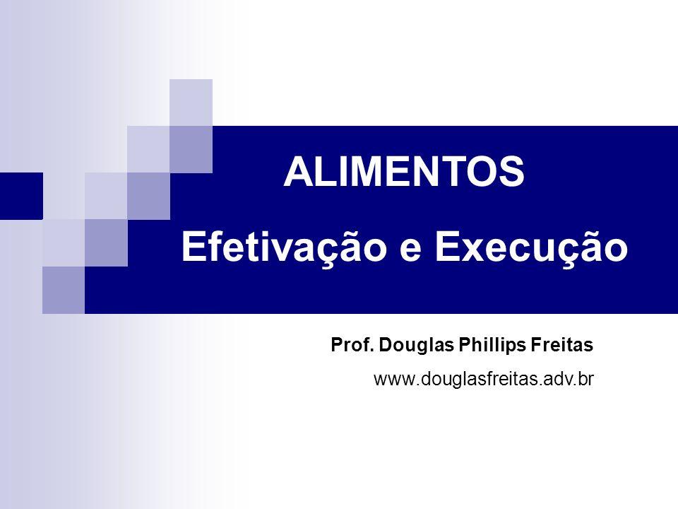ALIMENTOS Efetivação e Execução