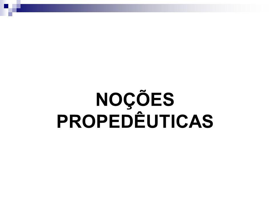 NOÇÕES PROPEDÊUTICAS